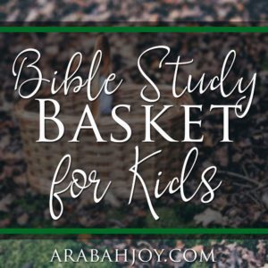 Use this Bible study basket for kids to prepare to share God's Word & plant seeds of faith in the hearts of our children.