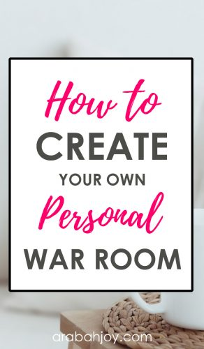 white background with an overlay that reads How to Create Your Own Personal War Room