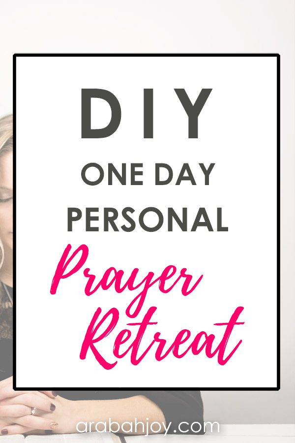 How to Have a DIY One-Day Personal Prayer Retreat