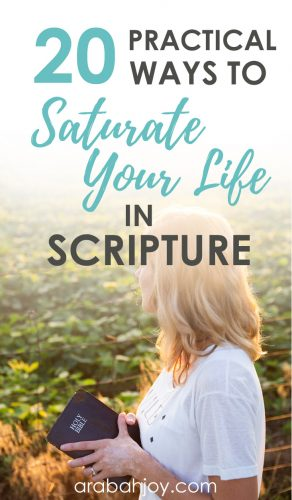 Use these practical tips to saturate your life in Scripture
