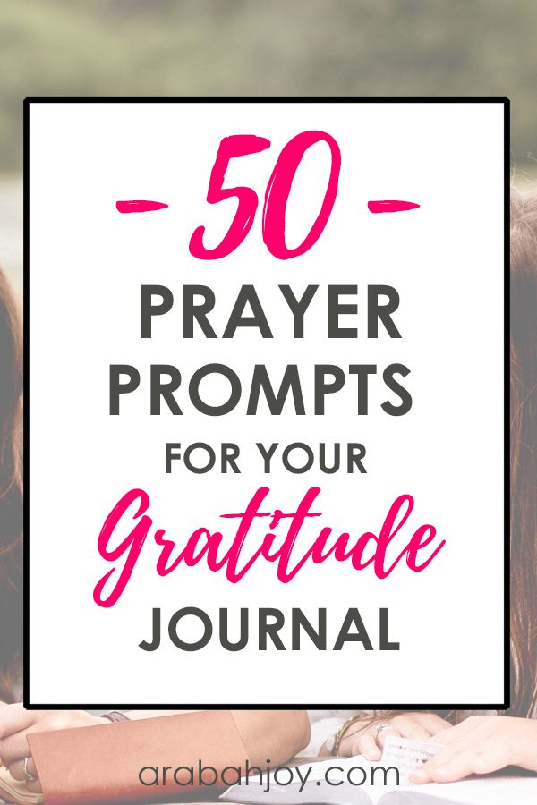 God used my frustration to spark hope and change in my soul simply with one word: gratitude. Here are 50 prayer prompts for your gratitude journal.