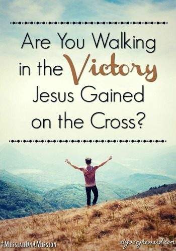 Are you living in the victory that Jesus gained at the cross? Join us for this week's Grace & Truth linkup to read more.