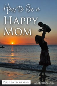 A good mom isn't a perfect mom, it's a happy mom. Learn 5 practical ways to fight for your happy as a mom.