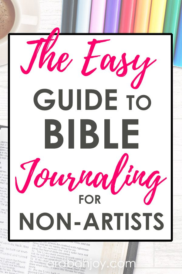 Even non-artists can learn to do journaling in the Scriptures or a notebook, with these easy tips.