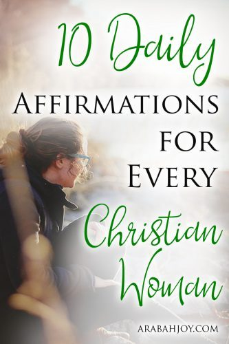 10 Daily Affirmations for Every Christian Woman