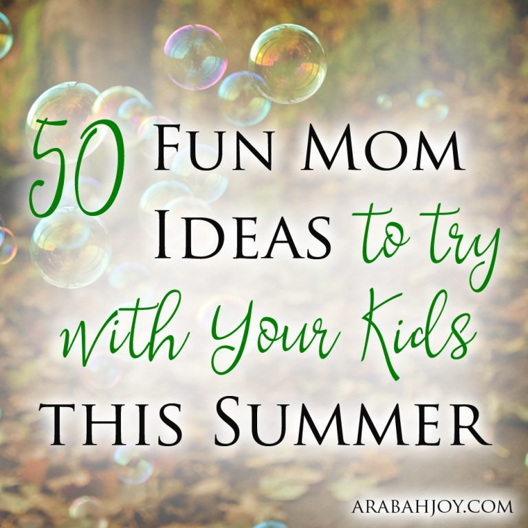 50 Fun Mom Ideas to Try this Summer