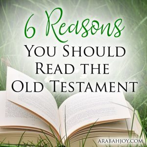 Have you wondered if it's worth reading the Old Testament? Here are 6 reasons why you should read the Old Testament.