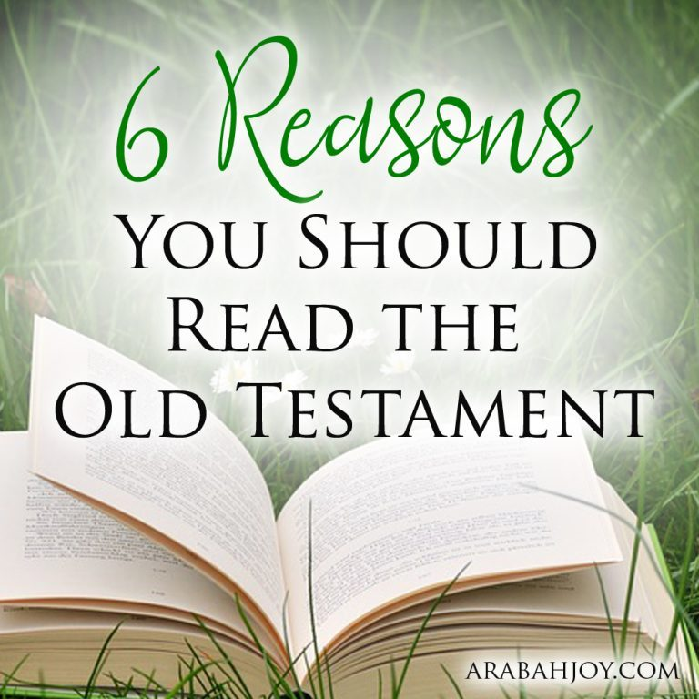 6 Reasons You Should Read the Old Testament