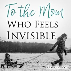 Are you a busy mom who feels that God has better things to do than care about what's going on in your world? Here's hope for the mom who feels invisible.