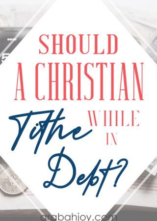 Should A Christian Tithe While In Debt