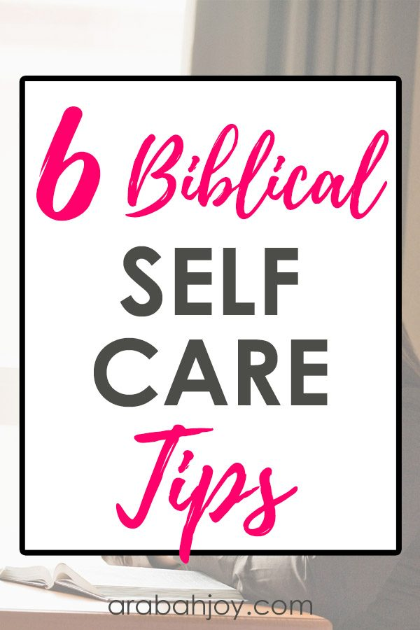 Find out what God's Word says about biblical ways to practice self-care.