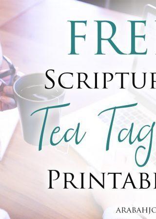 Need a mini-retreat? Grab these FREE Scripture Tea Tags Printable