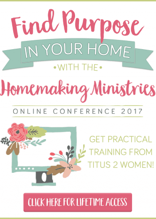 Join the 2017 Homemaking Conference- its all online so you can join anytime from the convenience of your home!