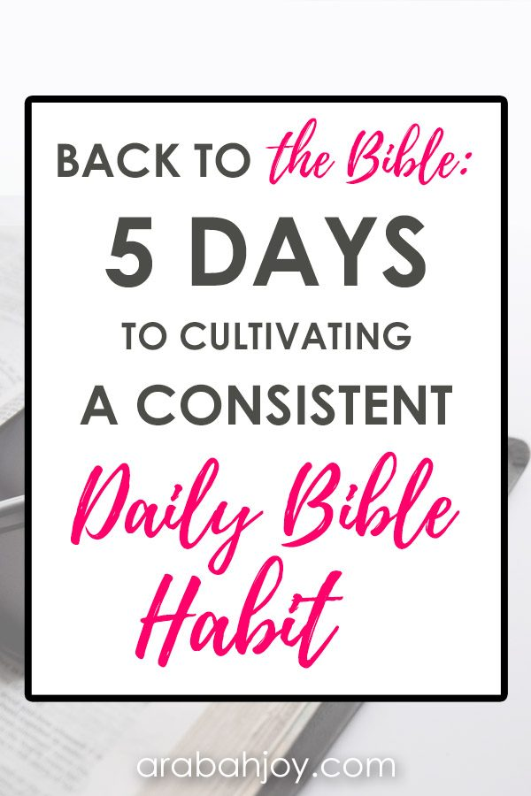 Ready to develop better Bible habits? Take the Back to the Bible Challenge: 5 Days to Cultivating Better Bible Habits.