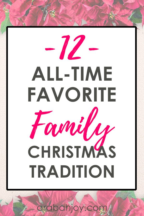 12 BEST family Christmas traditions