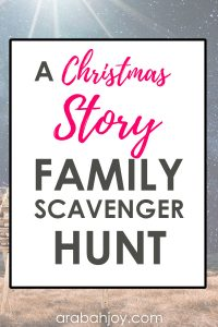 Looking for meaningful Christmas activities? Use the Christmas Story Family Scavenger Hunt to celebrate the true meaning of Christmas this year with your family!
