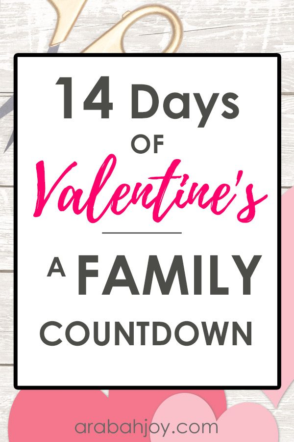 14 Days of Valentine's - A Family Valentine's Day Countdown to use with your family