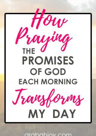 """See how praying the promises of God each morning transforms my day, and learn how to """"amen"""" the promises of God!"""