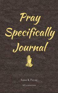 Pray Specifically journal #prayer #prayerwarrior