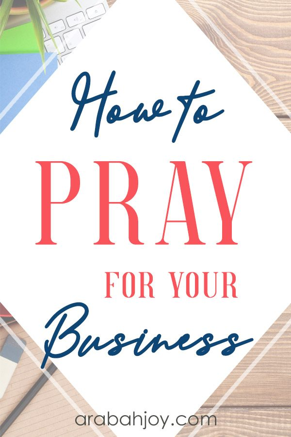 If you're looking for ideas for prayer for business, use our 31 ways to pray for your business.