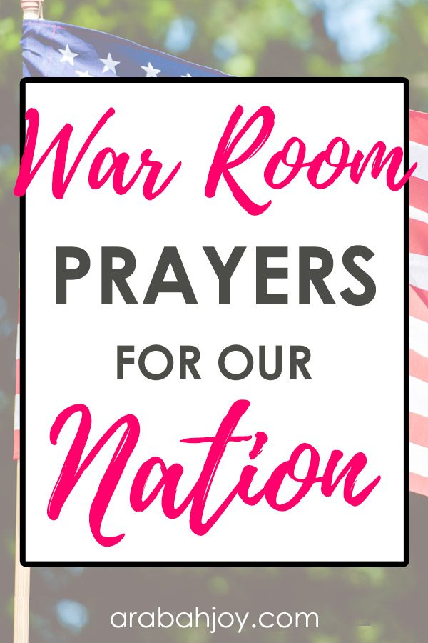 10 War Room Prayers for Our Nation