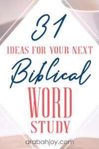 This list of 31 amazing word studies you should do will help you focus on the Lord in your quiet time. Don't miss our free Bible study word list.