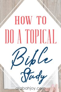 Do you want to learn how to do a topical Bible study? Uses these tips and grab our list of Bible topics to study on your own.