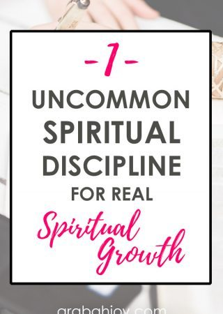 1 uncommon spiritual discipline for real spiritual growth