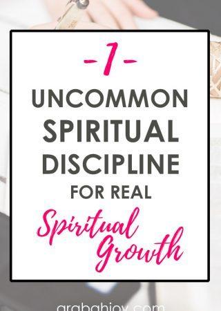 1 uncommon spiritual discipline for real spiritual growth