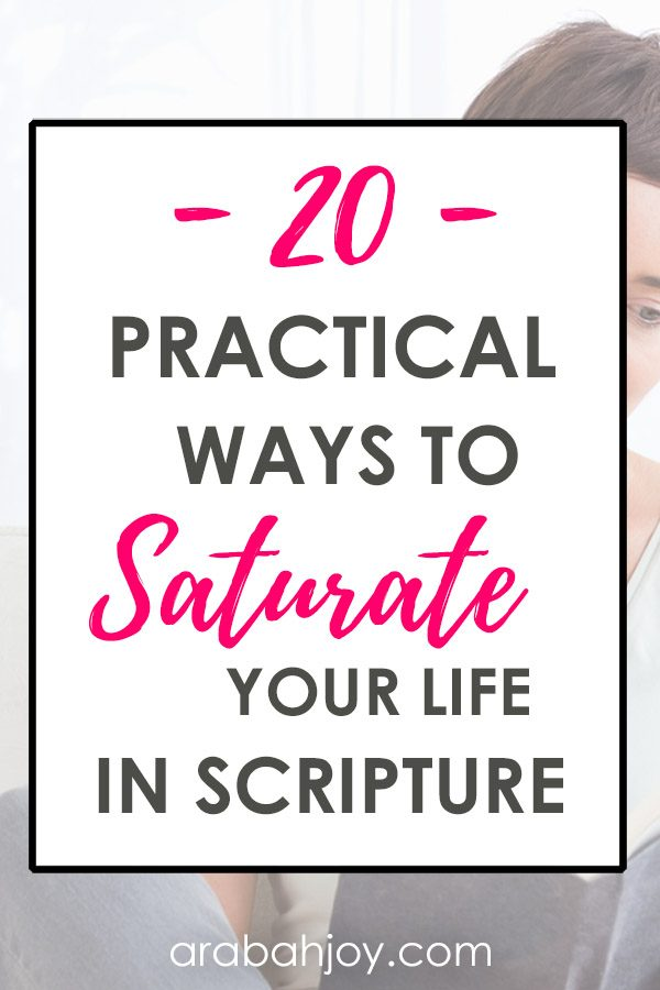 If this is a busy season, or the demands of life seem overwhelming right now, try these 20 practical ways to saturate your life in Scripture.