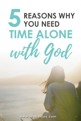Reasons Why You Need Time Alone With God