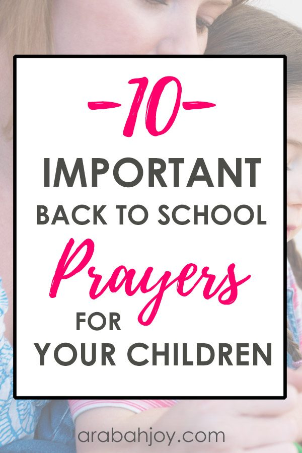 These Scriptures will help you say a prayer for your child at school. Use these 10 important Scriptures to pray over your kids this school year.
