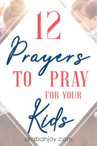 """Sometimes our schedule can prevent us from praying for our kidsas we might like to. Usethis """"prayas you go"""" model, with these 12 daily prayers for your kids."""