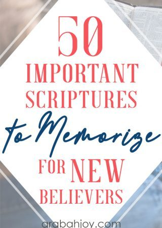 These are 50 important Scriptures to memorize for new believers. Grab our free printable for these biblical words of encouragement.