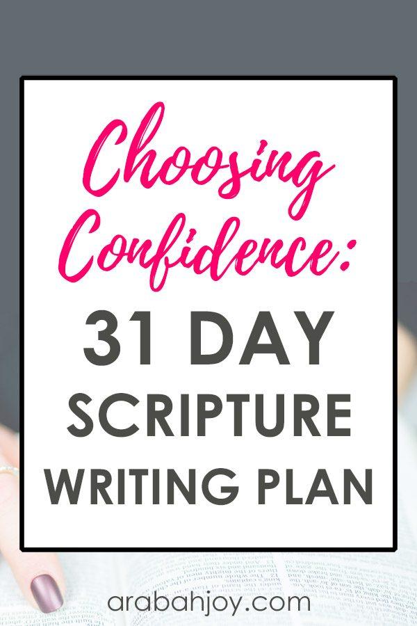 Choosing Confidence Scripture Writing Challenge