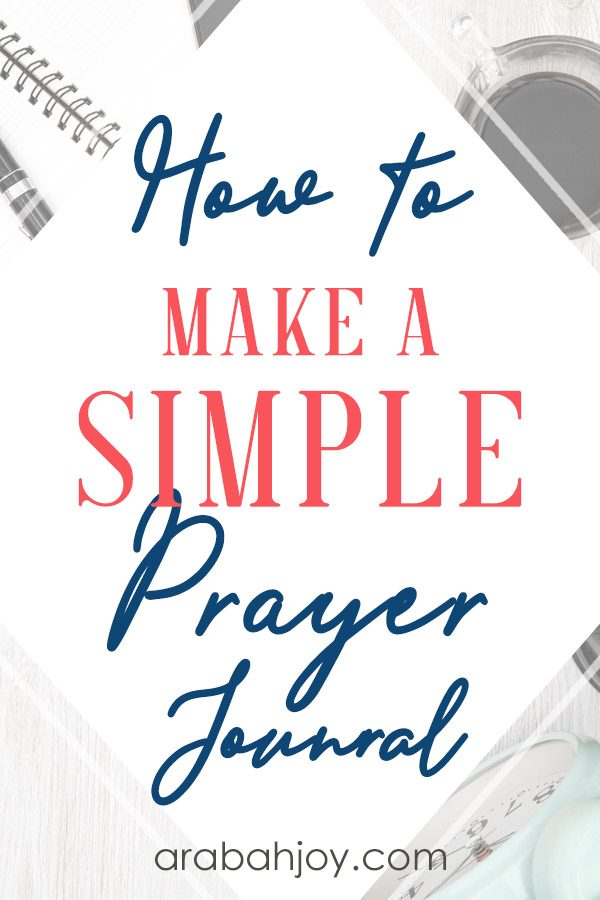 If you're ready to learn how to start a prayer journal, read these tips for how to make a prayer journal for beginners.