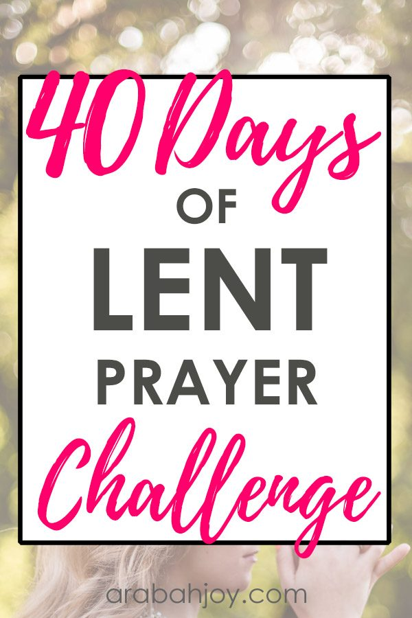 Are you learning to trust in God? Use this 40 Days of Lent Prayer Challenge with 40 promises to trust God for.
