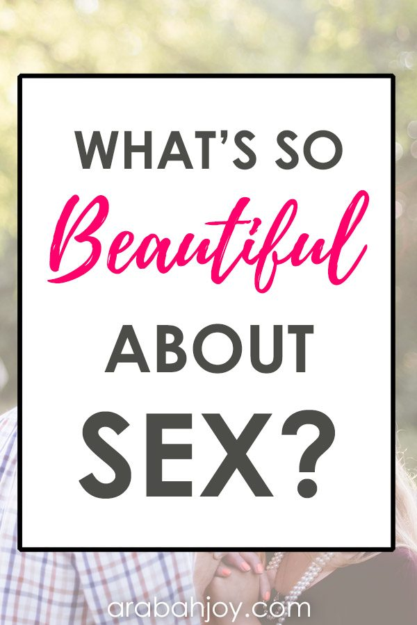 What's so Beautiful about Sex Anyway?