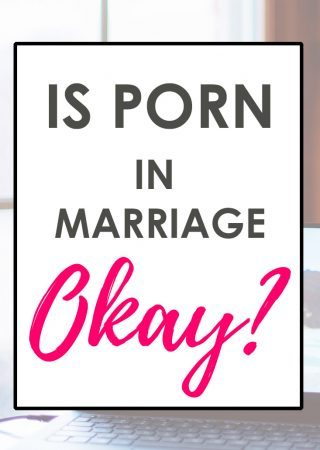 "Alt Text: Have you ever wondered about the use of porn in Christian sex and marriage? We're tackling the question, ""Is porn in marriage ok?"""