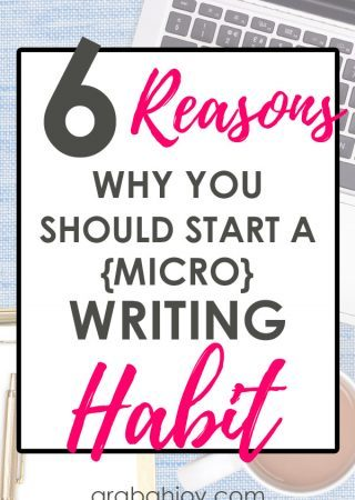 Are you looking to establish a writing habit? Read these 6 reasons to start a micro-writing habit.