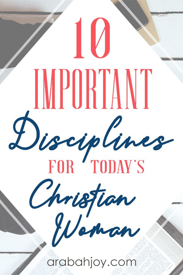 What are characteristics of a disciplined person? Are you learning to discipline yourself for the sake of godliness? Read 10 disciplines of a godly woman.