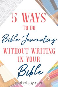 Are you looking for ways to do Bible journaling without writing in your Bible? We're sharing unique and easy ways to do Bible journaling.