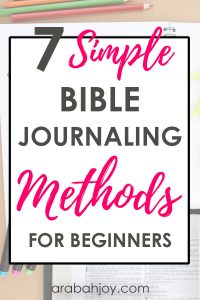 Are you ready to get started Bible journaling? Looking for some inspiration? Read this post for 7 simple Bible journaling methods for beginners.