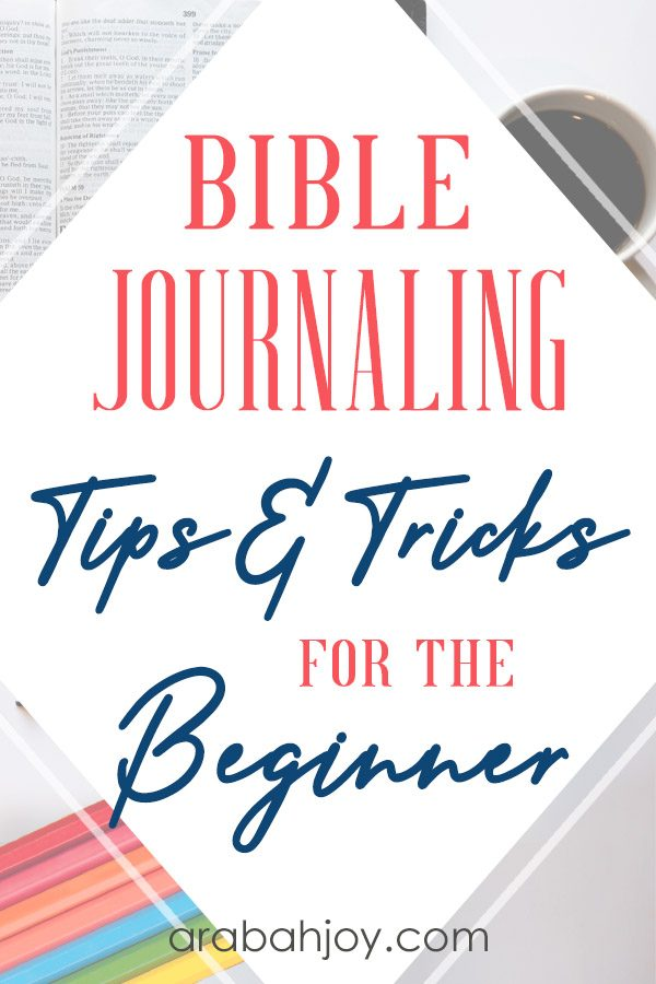 Learn the art of Bible journaling with us. This post covers 58 tips and tricks for better Bible journaling.
