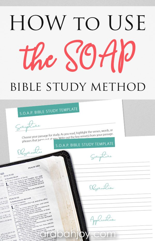 What is SOAPing? Learn how to use the SOAP Bible study method and get our free SOAP Bible study printable.
