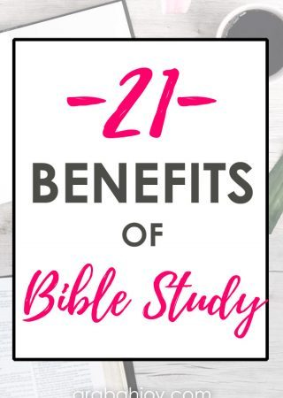 Do you know the importance of studying the Word of God? We're sharing 21 benefits of Bible study, with this challenge about getting into God's Word daily.