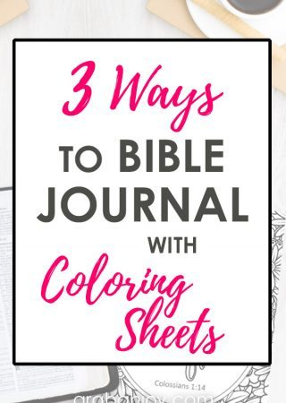 If you're looking for some new ways to Bible journal, Bible journaling coloring pages can be helpful. Read these ways to Bible journal with coloring sheets.