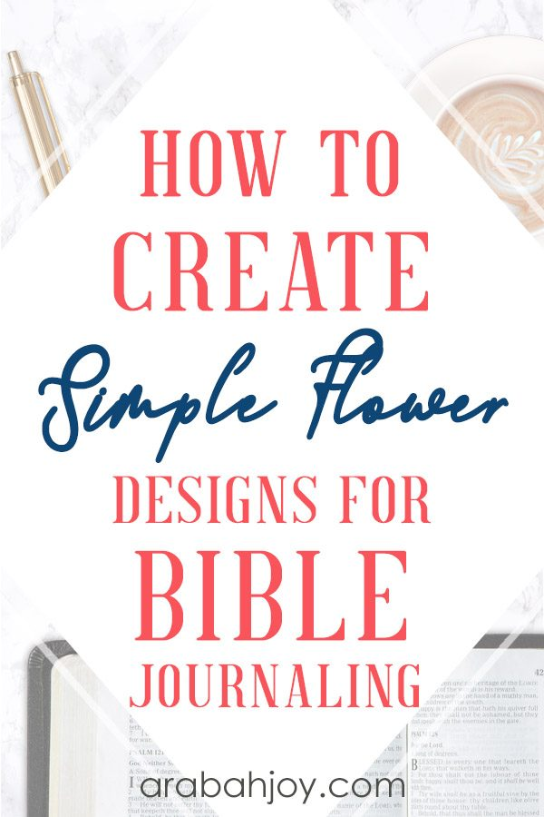 These journaling designs for beginners are simple and beautiful. Create simple flower designs in your Bible or notebook with these free journaling designs. #spiritualgrowth #Biblestudy #quiettime