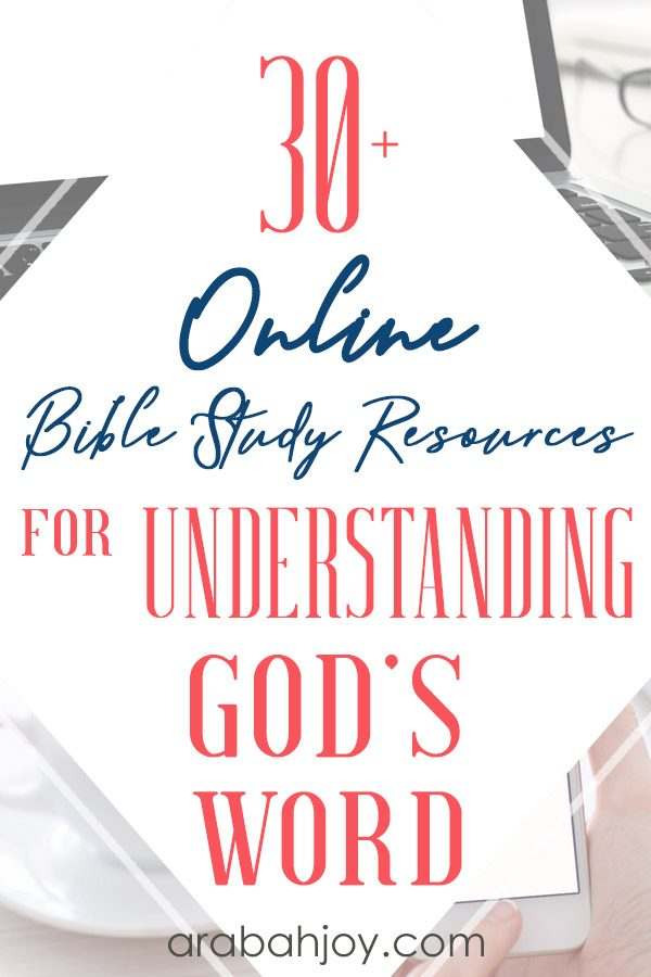 Use these online Bible study resources to help you with understanding God's Word.