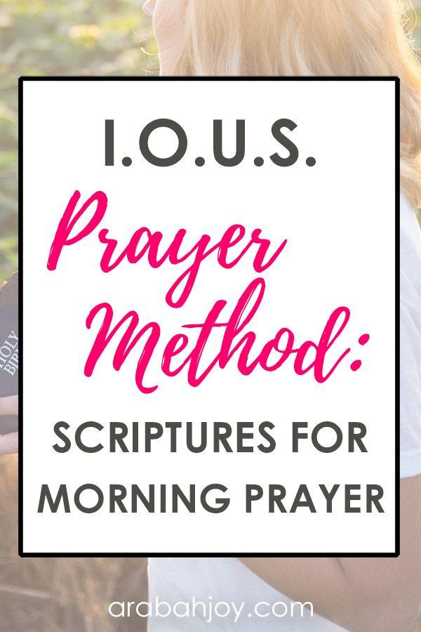 The IOUS Prayer Method